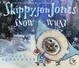 Skippyjon_Jones_Snow_What.jpg